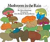 Mushroom In The Rain (Turtleback School & Library Binding Edition) (0613068505) by Ginsburg, Mirra