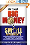 How to Make Big Money in Small Apartm...