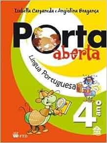 Porta Aberta - Lingua Portuguesa - 4. Ano - 3. Serie (Em Portuguese do