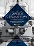 The Imperial German Navy of World War...