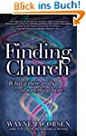 Finding Church: What If There Really...