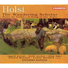 Holst: Suite De Ballet / A Song of the Night / the Wandering Scholar