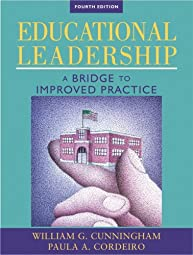 Educational Leadership A Bridge to Improved Practice Paula A Cordeiro