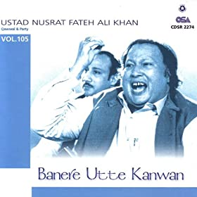 Amazon.com: Banere Utte Kanwan vol 105: Ustad Nusrat Fateh