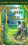 Enfants des F�es - �pisode 10 : Le Pa...