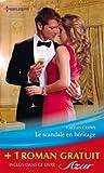 Le scandale en h�ritage - La force du souvenir : (promotion) (Azur)