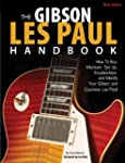 The Gibson Les Paul Handbook - New Ed...