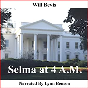 Selma at 4 A.M. Audiobook