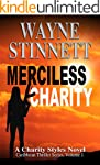 Merciless Charity: A Charity Styles N...