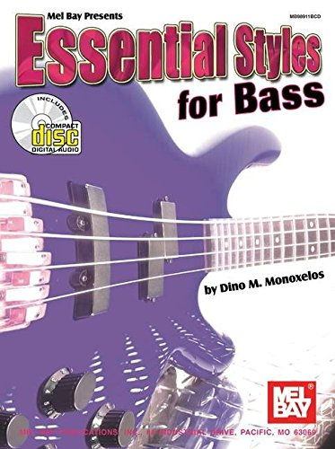 Mel Bay Essential Styles For Bass: Book/CD Set, by Dino Monoxelos