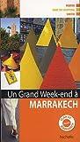 echange, troc Nathalie Compodonico, Collectif - Un grand week-end à Marrakech