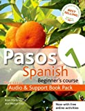 Pasos 1: Audio Support Book Pack,: Spanish Beginner's Course (Pasos a First Course Spanish)