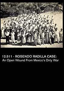 12.511 - Rosendo Radilla Case: An Open Wound from Mexico's Dirty War (Universities)