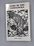 Lure of the Cascadura (0904521486) by Lyons, John