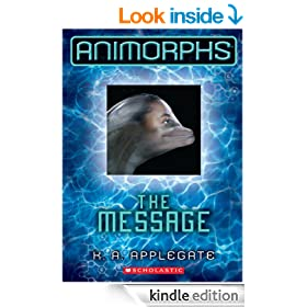 Animorphs #4: The Message