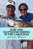 img - for Surf and Saltwater Fishing in the Carolinas book / textbook / text book