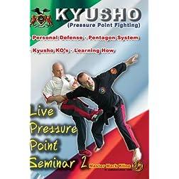 Mark Kline Live Seminar 2 - Pentagon System & Kyusho KO's