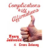 Complications with Affirmations
