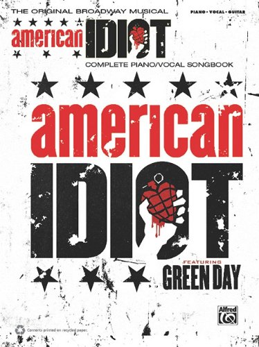 Green Day -- American Idiot, the Musical: Piano/Vocal/Guitar