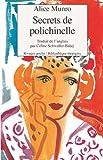 Secrets de polichinelle (French Edition) (2743607505) by Alice Munro