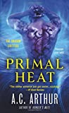 Primal Heat: A Paranormal Shapeshifter Werejaguar Romance <br>(The Shadow Shifters)	 by  A. C. Arthur in stock, buy online here