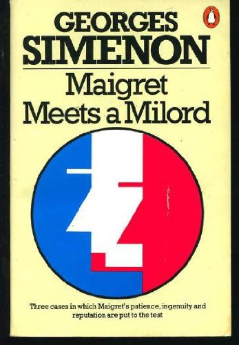 Maigret Meets a Milord Omnibus, Simenon, Georges