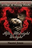 img - for After Midnight Delight (31 Days of Steamy Mocha Book 10) book / textbook / text book