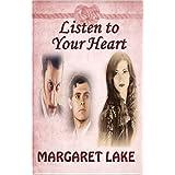 """Listen To Your Heart (English Edition)von """"Margaret Lake"""""""