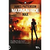 Maximum Ride. Maxdi Patterson James