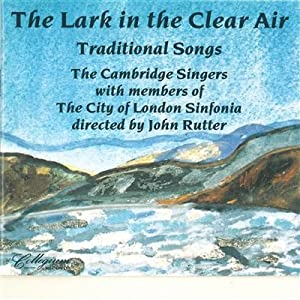 Lark in the Clear Air: Traditional Songs