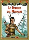 echange, troc James Fenimore Cooper - Le dernier des Mohicans
