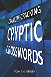 Cranium-Cracking Cryptic Crosswords (Volume 1)