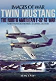 img - for Twin Mustang: The North American F-82 at War (Images of War) book / textbook / text book