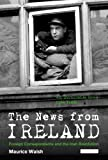 img - for The News from Ireland: Foreign Correspondents and the Irish Revolution book / textbook / text book
