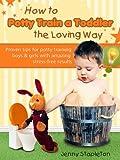 How to Potty Train a Toddler... - Jenny  Stapleton