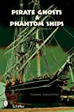 img - for Pirate Ghosts & Phantom Ships book / textbook / text book