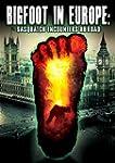 Bigfoot In Europe: Sasquatch Encounte...