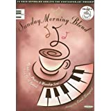 Sunday Morning Blend: Volume 4: Hymns Plus Praise & Worship Songs [Paperback]