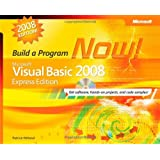 Microsoft Visual Basic 2008 Express Edition: Build a Program Now! Book/CD Package (PRO-Developer)by Patrice Pelland