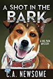 A Shot in the Bark: A Dog Park Mystery (Lia Anderson Dog Park Mysteries Book 1) (English Edition)