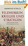 Feldherren, Krieger und Strategen: Kr...