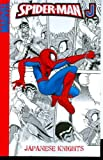img - for Spider-Man J: Japanese Knights book / textbook / text book