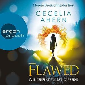 Flawed: Wie perfekt willst du sein? (Perfect 1) Audiobook