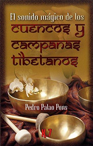 EL SONIDO MAGICO DE LOS CUENCOS Y CAMPANAS TIBETANOS