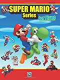 Super Mario Series (Piano Int-Adv) --- Piano - Kondo, Koji --- Alfred Publishing