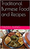 Traditional Burmese Food and Recipes
