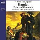 Hamlet Hörbuch von William Shakespeare Gesprochen von: Anton Lesser,  full cast