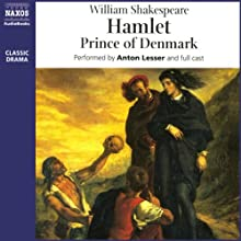 Hamlet Audiobook by William Shakespeare Narrated by Anton Lesser,  full cast