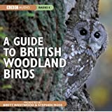 A Guide To British Woodland Birds (BBC Audio)
