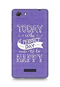 AMEZ today is the perfect day to be happy Back Cover For Micromax Unite 3
